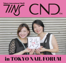【TiNS・CND】in TOKYO NAIL FORUM 2019